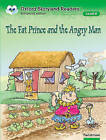 Oxford Storyland Readers Level 8: The Fat Prince and the Angry Man by Oxford University Press (Paperback, 2004)