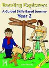 Reading Explorers: A Skills Based Journey: Year 2 by John Murray (Paperback, 2009)