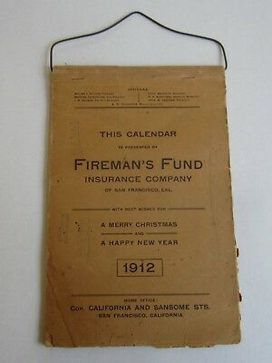 Official Website Old 1912 Fireman's Fund Insurance Co - Calendar - San Francisco Ca