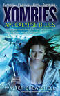 Xombies: Apocalypse Blues by Walter Greatshell (Paperback, 2009)