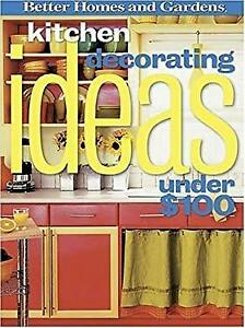 Kitchen Decorating Ideas Under $100 Perfect Better Homes ...