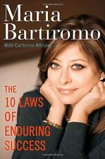 The 10 Laws of Enduring Success by Maria Bartiromo and Catherine Whitney (2010, Hardcover)