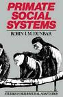 Primate Social Systems by Robin Dunbar (Paperback, 2012)