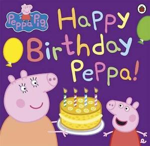 NEW-Peppa-Pig-Happy-Birthday-Peppa-BOOK-Paperback-Free-P-amp-H