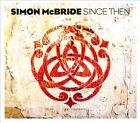 Since Then [Digipak] by Simon McBride (CD, Sep-2010, Cadiz)