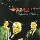 Faith to Believe by Mike Bowling (CD, Dec-2008, Canaan Records)