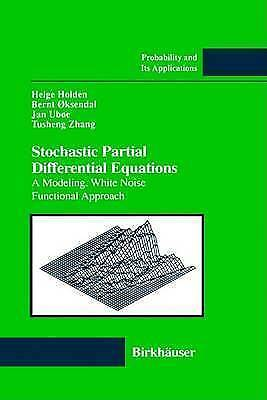 Stochastic Partial Differential Equations : A Modeling, White Noise Functional
