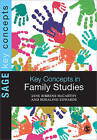 Key Concepts in Family Studies by Jane Ribbens McCarthy, Rosalind Edwards (Paperback, 2010)