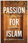Passion for Islam: Shaping the Modern Middle East: The Egyptian Experience by Caryle Murphy (Hardback, 2007)