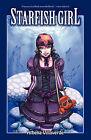 Starfish Girl by Athena Villaverde (Paperback, 2010)