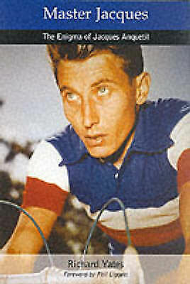 1 of 1 - Master Jacques: The Enigma of Jacques Anquetil by Richard Yates (Paperback,...