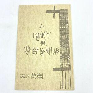 A Blanket for Qua-Kah-Ka-Num-Ad by Jane Cannon 1989 Mother Duchesne Story BK9