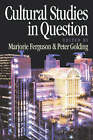 Cultural Studies in Question by SAGE Publications Ltd (Paperback, 1997)