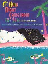 How Night Came from the Sea: A Story from Brazil-ExLibrary