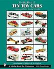 The Big Book of Tin Toy Cars: Commercial and Racing Vehicles by Ron Smith (Hardback, 2004)