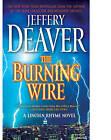 The Burning Wire by Jeffery Deaver (Paperback / softback)