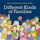Different Kinds of Families by Sharon K Kittle (Paperback / softback, 2014)