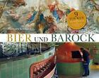 Bier und Barock von Barbara Schwarz (2015, Kunststoffeinband)