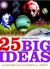 25 Big Ideas in Science by Robert Matthews (Paperback, 2005)