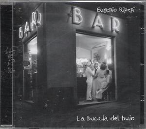 EUGENIO-RIPEPI-RARO-CD-FUORI-CATALOGO-CELOPHANATO-034-LA-BUCCIA-DEL-BUIO-034
