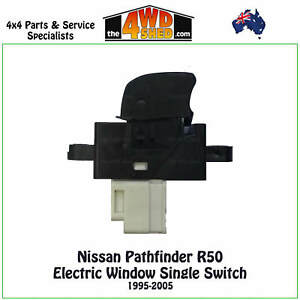 POWER-WINDOW-SWITCH-SINGLE-fit-NISSAN-PATHFINDER-R50-1995-2005-ELECTRIC-BUTTON