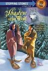 Shadow of the Wolf by Gloria Whelan (Paperback, 1997)