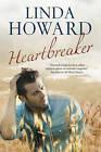 Heartbreaker by Linda Howard (Hardback, 2015)