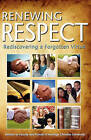 Renewing Respect by Gospel Advocate Company (Paperback / softback, 2009)