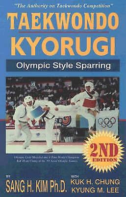 1 of 1 - Taekwondo Kyorugi: Olympic Style Sparring by Kuk Hyun Chung, Kyung Myung Lee...