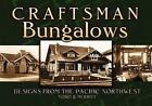 Craftsman Bungalows: Designs from the Pacific Northwest by Dover Publications Inc. (Paperback, 2008)