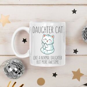 Cat Daughter Mug Daughter Mug Funny Daughter Mug Daughter Birthday Gift Daughter