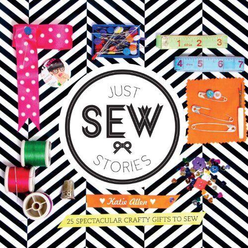 1 of 1 - Just Sew Stories,Katie Allen