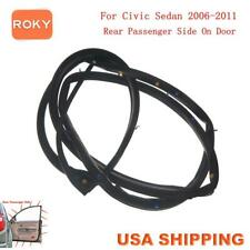 Car Door Weatherstrip Seal Silence Rubber Rear Right For Civic Sedan 2006 2011 Fits 2006 Civic