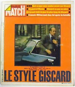 Paris-Match-N-1308-1-juin-1974-Le-Style-Giscard-Mitterand