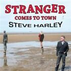 Stranger Comes to Town 5037300764306 by Steve Harley CD