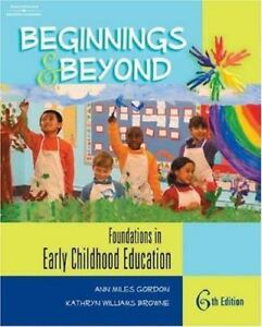 Beginnings And Beyond Foundations In Early Childhood Education By