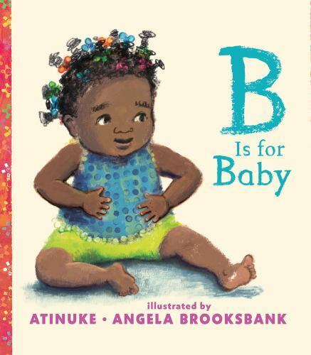 B Is For Baby By Atinuke 2019, Picture Book  - $14.68