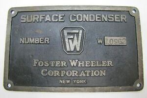 FOSTER-WHEELER-CORP-NEW-YORK-SURFACE-CONDENSER-FW-Old-Industrial-Nameplate-Sign