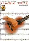 A Modern Approach to Classical Guitar, Book 1 by Hal Leonard Publishing Corporation (Mixed media product, 1997)