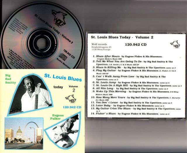 St. Louis Blues Today, The Best of Vol. 2 CD (Big Bad Smitty/Eugene Fulker) Wolf
