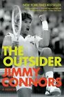 The Outsider: A Memoir by Jimmy Connors (Paperback / softback, 2014)