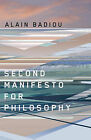 Second Manifesto for Philosophy by Alain Badiou (Paperback, 2010)
