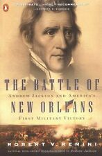 The Battle of New Orleans : Andrew Jackson and America's First Military...
