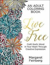 Live Free: An Adult Coloring Book, Feinberg, Margaret