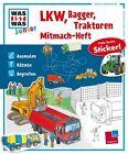 Mitmach-Heft Lkw, Bagger, Traktoren von Sonja Meierjürgen (2016, Taschenbuch)