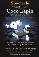COCO LAPIN - SPECTACLE CLOWNERIE & MAGIE FLYER / TRACT PUBLICITAIRE RABBIT 2016