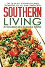 Southern Living, Over 25 Southern Casserole Recipes: One of the Best Southern Cooking Cookbooks You Will Ever Come Across by Martha Stone (Paperback / softback, 2016)