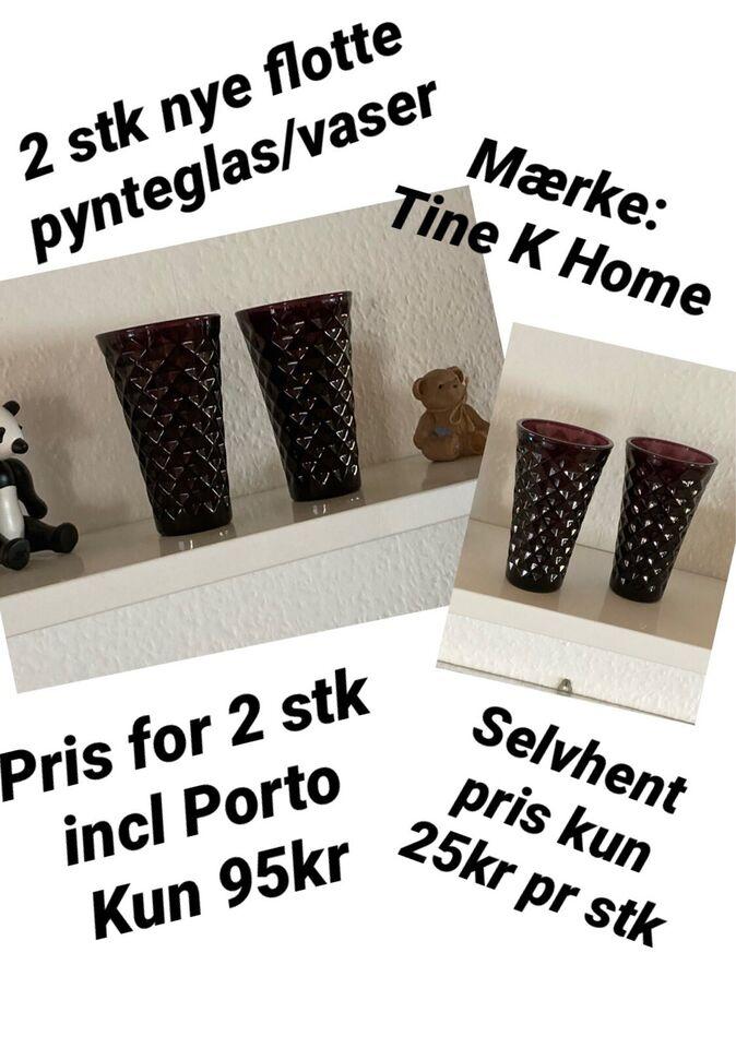 2 stk nye pynteglas/vaser , Tine K Home