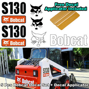 Details about Bobcat S130 Skid Steer Set Vinyl Decal Sticker 5 PC SET +  FREE DECAL APPLICATOR