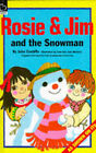 Rosie and Jim and the Snowman by John Cunliffe (Paperback, 1993)